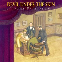 Devil Under the Skin - James Pattinson