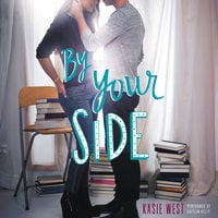 By Your Side - Kasie West