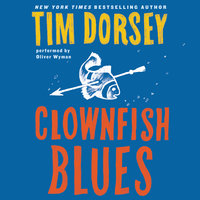 Clownfish Blues - Tim Dorsey
