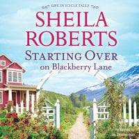 Starting Over on Blackberry Lane - Sheila Roberts
