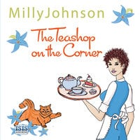 The Teashop on the Corner - Milly Johnson