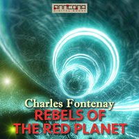 Rebels of the Red Planet - Charles Fontenay