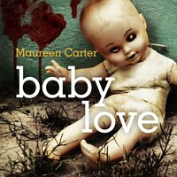 Baby Love - Maureen Carter