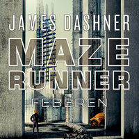 Maze Runner - Feberen - James Dashner