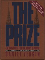The Prize: The Epic Quest for Oil, Money & Power - Daniel Yergin