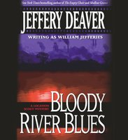 Bloody River Blues - Jeffery Deaver