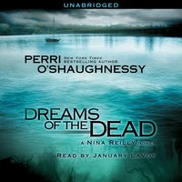 Dreams of the Dead - Perri O'Shaughnessy