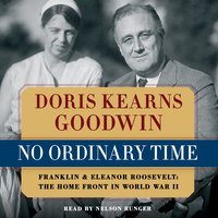 No Ordinary Time - Doris Kearns Goodwin
