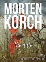 Kærlille - Morten Korch