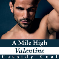 A Mile High Valentine - Cassidy Coal