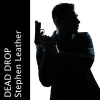 Dead Drop - Stephen Leather