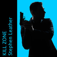 Kill Zone - Stephen Leather