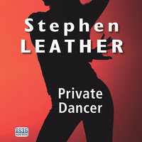 Private Dancer - Stephen Leather