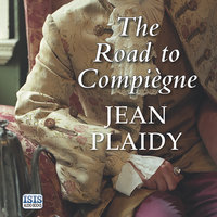 The Road to Compiègne - Jean Plaidy