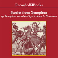 Stories from XenophonExcerpts - Xenophon