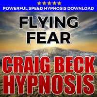 Flying Fear - Hypnosis Downloads - Craig Beck