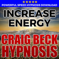 Increase Energy - Hypnosis Downloads - Craig Beck