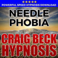 Needle Phobia - Hypnosis Downloads - Craig Beck