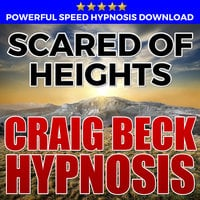 Scared Of Heights - Hypnosis Downloads - Craig Beck
