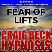 Fear Of Lifts - Hypnosis Downloads - Craig Beck