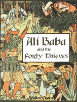 Ali Baba and the Forty Thieves - Walter Crane