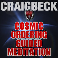 Cosmic Ordering Guided Meditation - Pineal Gland Activation - Craig Beck