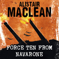 Force Ten from Navarone - Alistair MacLean