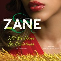 I'll Be Home for Christmas: An eShort Story - Zane
