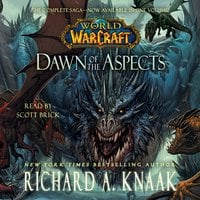 World of Warcraft: Dawn of the Aspects - Richard A. Knaak