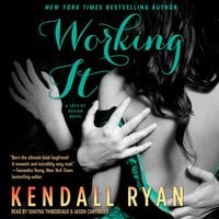 Working It - Kendall Ryan