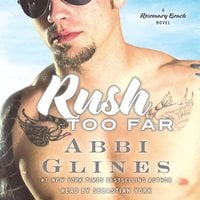 Rush Too Far - Abbi Glines