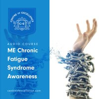 ME/Chronic Fatigue Syndrome Awareness - Various Authors