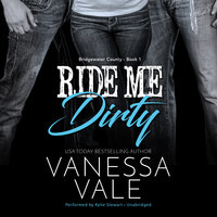 Ride Me Dirty - Vanessa Vale