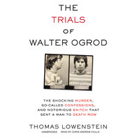The Trials of Walter Ogrod - Thomas Lowenstein
