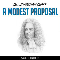 A Modest Proposal - Jonathan Swift