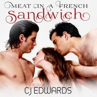 Meat in a French Sandwich - C.J. Edwards