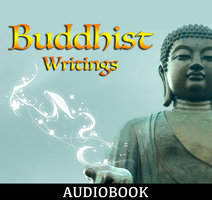Buddhist Writings - Various Authors