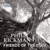 Friends of the Dusk - Phil Rickman
