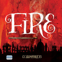 Fire - C.C. Humphreys