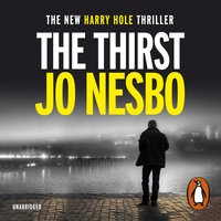 The Thirst - Jo Nesbø