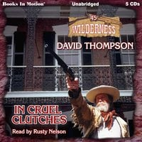 In Cruel Clutches - David Thompson