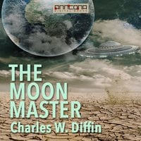 The Moon Master - Charles W. Diffin