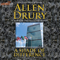 A Shade of Difference - Allen Drury