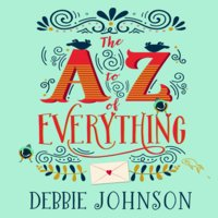 The A–Z of Everything - Debbie Johnson