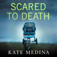 Scared to Death - Kate Medina