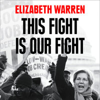 This Fight is Our Fight - Elizabeth Warren
