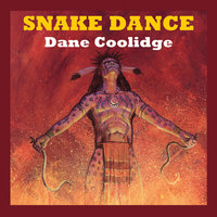 Snake Dance - Dane Coolidge