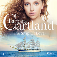 The Ship of Love - The Pink Collection 7 (Unabridged) - Barbara Cartland