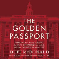 The Golden Passport - Duff McDonald