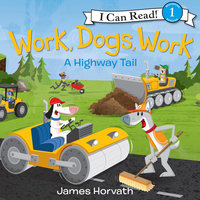 Work, Dogs, Work - James Horvath